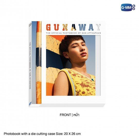 GUNAWAY | THE OFFICIAL PHOTOBOOK OF GUN ATTHAPHAN